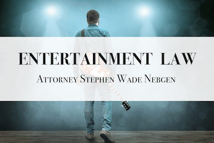 Entertainment Law: An Overview
