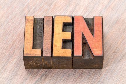 The Legal Ins and Outs of Liens