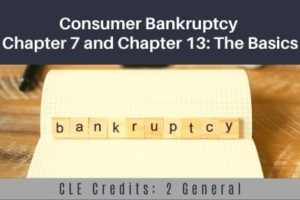 Consumer Bankruptcy Chaper 7 CLE