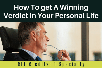 How To Get A Winning Verdict In Your Personal Life