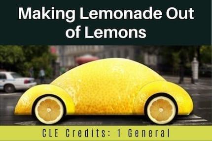 Making Lemonade Out of Lemons CLE