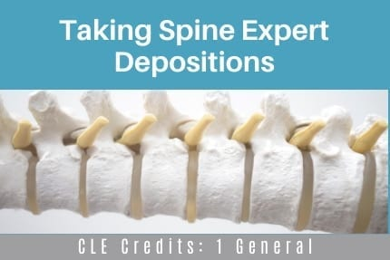 Taking Spine Expert Depositions