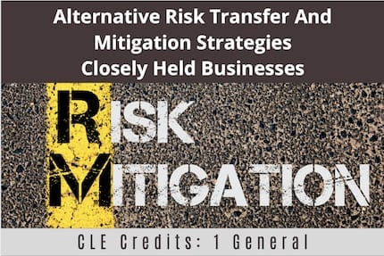Alternative Risk Transfer CLE