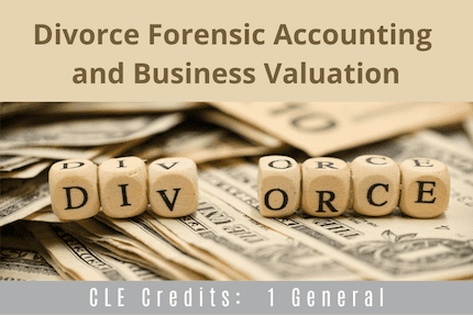 Divorce Forensic Accounting CLE