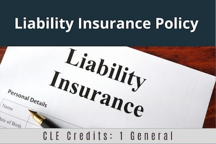 Liability Insurance Policy CLE