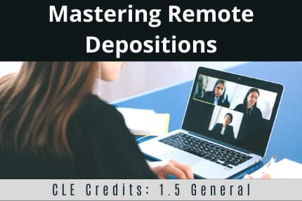 Mastering Remote Depositions
