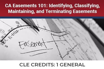 CA Easements 101 CLE