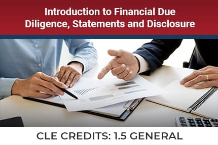 Introduction to Financial Due Diligence CLE