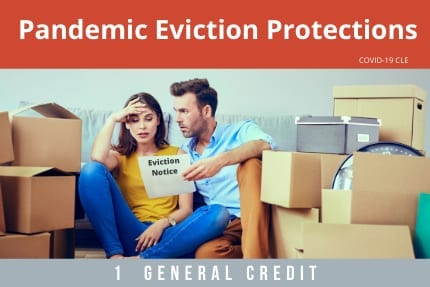 Pandemic Eviction Protections CLE