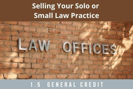 Selling Your Solo Law Practice CLE