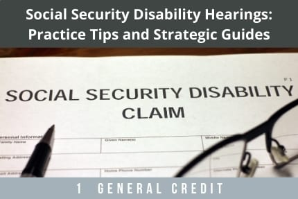 Social Security Disability Hearings CLE