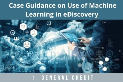 Case Guidance On Use of Machine Learning CLE