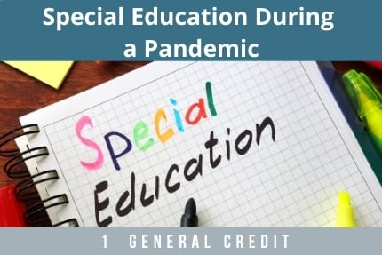 Special Education During A Pandemic CLE