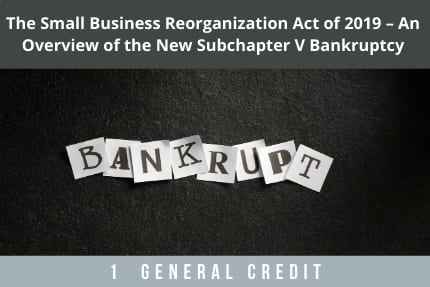 The Small Business Reorganization Act CLE