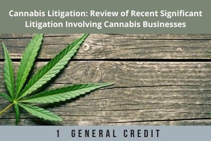 Cannabis Litigation CLE
