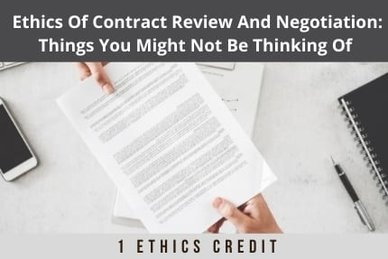 Ethics of Contract Review CLE