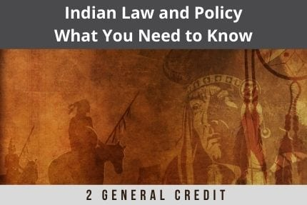 Indian Law and Policy CLE