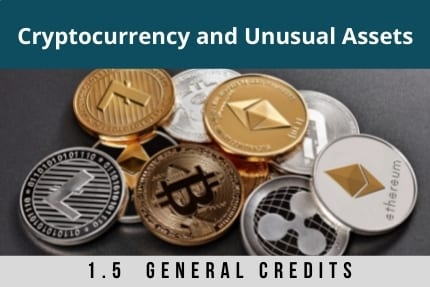 Cryptocurrency and Unusual Assets CLE