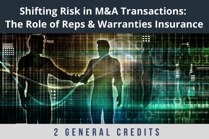 Shifting Risk in MandA Transactions CLE