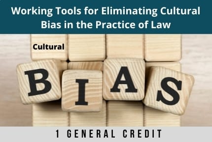 Working Tools For Eliminating Cultural Bias CLE