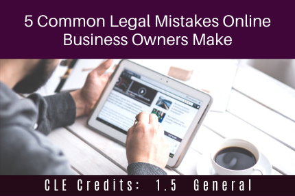 5 Common Legal Mistakes CLE