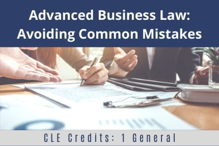 Advanced Business Law CLE
