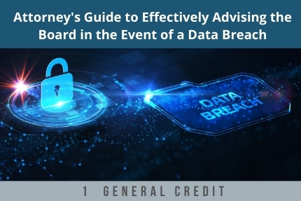 Attorneys Guide to Effectively Advising the Board CLE