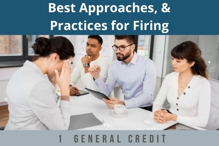 Best Approaches and Practices For Firing CLE