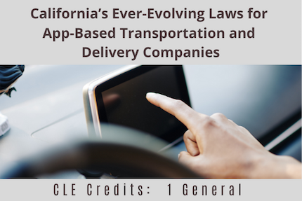 Californias Ever Evolving Laws For App Based Transportation CLE
