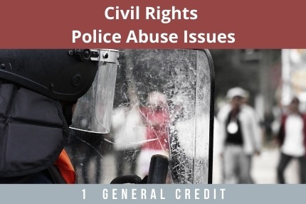 Civil Rights Police Abuse Issues CLE