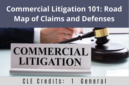Commercial Litigation 101 CLE