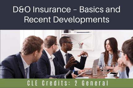DandO Insurance CLE