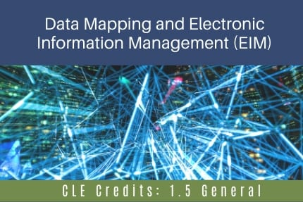 Data Mapping and Electronic Information CLE