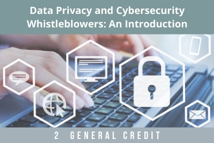 Data Privacy and Cybersecurity CLE