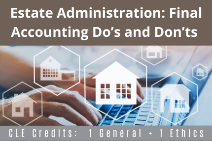 Estate Administration CLE