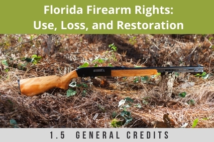 Florida Firearm Rights CLE