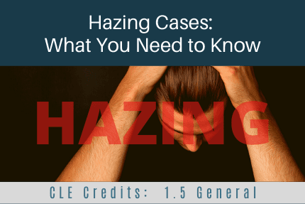 Hazing Cases CLE