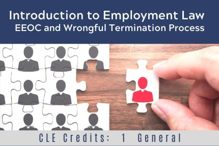 Introduction to Employment Law CLE