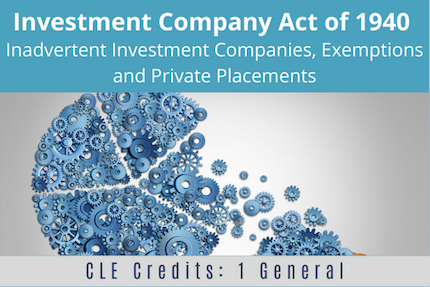 Investment Company Act of 1940 CLE