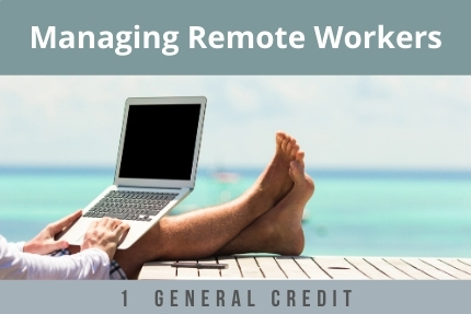 Managing Remote Workers CLE