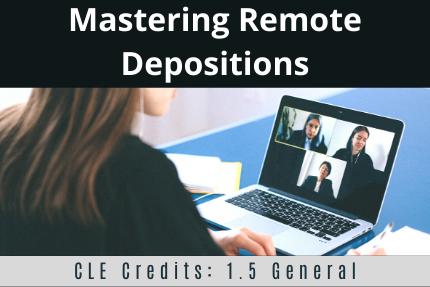 Mastering Remote Depositions