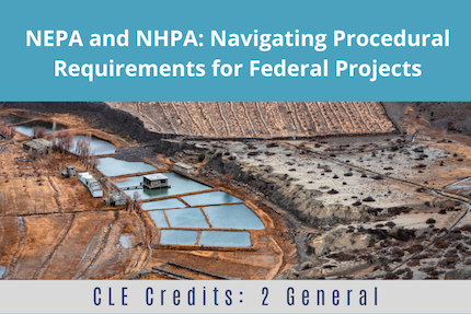 NEPA and NHPA CLE