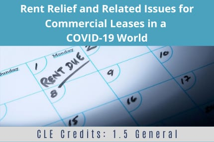 Rent Relief and Related Issues CLE