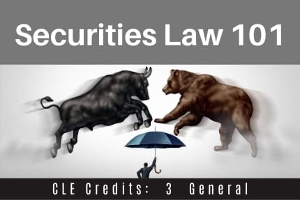 Securities Law 101 CLE