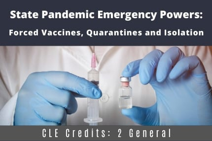 State Pandemic Emergency Powers CLE