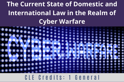 The Current State of Domestic and International Law CLE