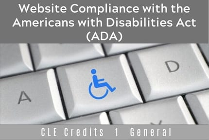 Website Compliance With The ADA CLE